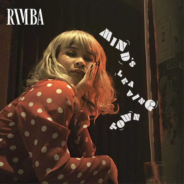 Rimba — Mind's Leaving Town