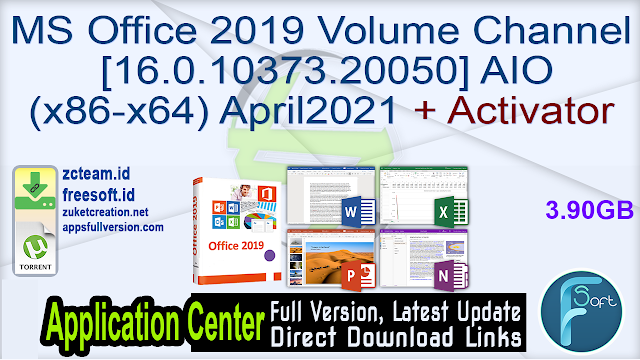 MS Office 2019 Volume Channel [16.0.10373.20050] AIO (x86-x64) April2021 + Activator_ ZcTeam.id
