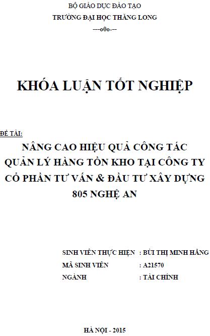 Nâng cao hiệu quả công tác quản lý hàng tồn kho tại Công ty Cổ phần tư vấn & Đầu tư xây dựng 805 Nghệ An