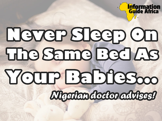 Never Sleep On The Same Bed As Babies, It Can Kill Them - Nigeria Doctor Advises