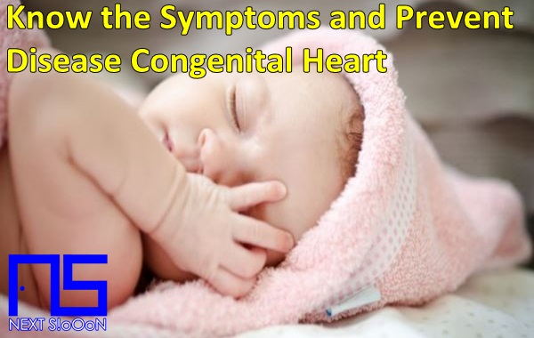 Congenital Heart Disease, Congenital Heart Disease Information, Congenital Heart Disease Article, Congenital Heart Disease Information, Congenital Heart Symptoms, Causes of Congenital Heart Disease, Factors Causing Congenital Heart Disease, Congenital Heart Disease Impacts, Congenital Heart Medication, Relief of Congenital Heart Symptoms, Overcoming Congenital Heart Symptoms, Congenital Heart Disease Symptoms, Congenital Heart Disease Management , Things to do with Congenital Heart, What is Congenital Heart, Definition of Congenital Heart, Information on Understanding Congenital Heart, Symptoms of Cause and How to Overcome Congenital Heart, Congenital Heart Detail Info, Tips to Relieve Congenital Heart, Tips to Overcome Congenital Heart Disease, Overview of Information About Congenital Heart, recognize the causes and symptoms of Congenital Heart, prevent Congenital Heart by knowing the symptoms and causes.