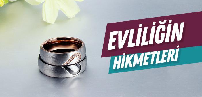 Evliliğin Hikmetleri