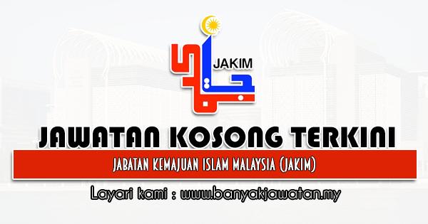 Jawatan Kosong 2020 di Jabatan Kemajuan Islam Malaysia (JAKIM)