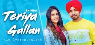 तेरियां गल्लां Teriyan Gallan Lyrics in Hindi - Shinda