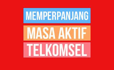 tutorial Memperpanjang Masa Aktif Kartu Telkomsel Gratis Tanpa Potong Pulsa