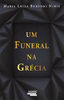 http://coisasdeumleitor.blogspot.com.br/2015/07/resenha-um-funeral-na-grecia-maria.html