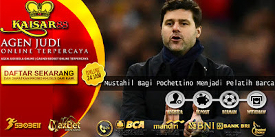 Mustahil Bagi Pochettino Menjadi Pelatih Barca