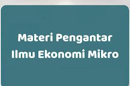 Materi Pengantar Ilmu Ekonomi Mikro