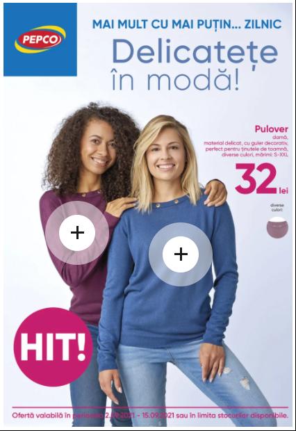PEPCO Brosura + Promotii si oferte  02-15.09 2021→   Delicatețe în modă