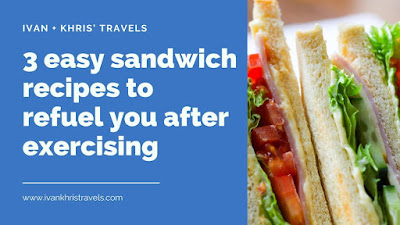 3 easy sandwich recipes to refuel you after working out