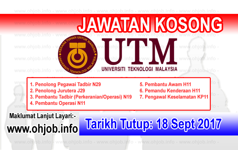 Jawatan Kerja Kosong UTM - Universiti Teknologi Malaysia logo www.ohjob.info september 2017