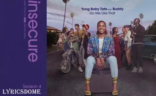 Do Me Like That Lyrics - Yung Baby Tate