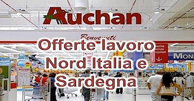 Offerte lavoro GDO Auchan, Nord Italia e Sardegna (scrivisulapaginadeituoisogni.blogspot.it)