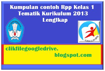 Kumpulan contoh Rpp Kelas 1 Tematik Kurikulum 2013 Lenglkap