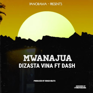 AUDIO | Dizasta Vina Ft Dash – Mwanajua | Download Mp3