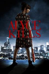 Watch Alyce Kills Online Free in HD
