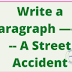 A Street Accident English Paragraph