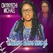 DOWNLOAD MP3: Onyinyechi Michael - Chukwu Lekwa Nwa Gi