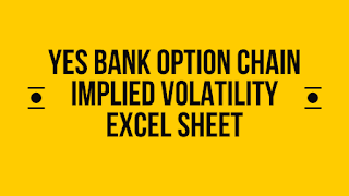 Yes bank option chain implied volatility excel sheet