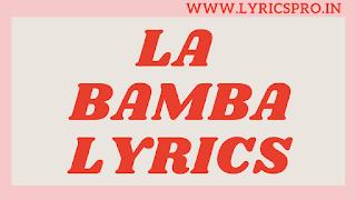 La Bamba Lyrics