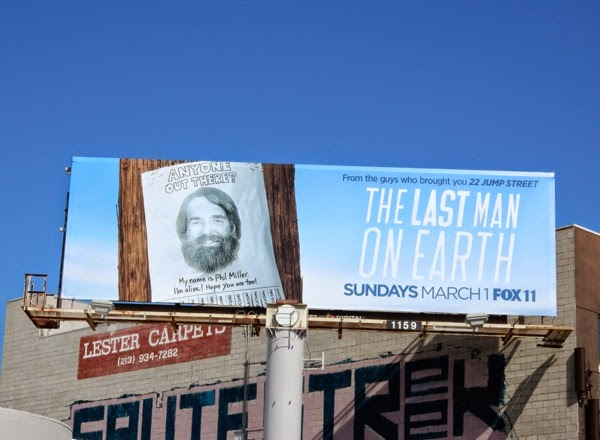 Last Man On Earth series launch billboard