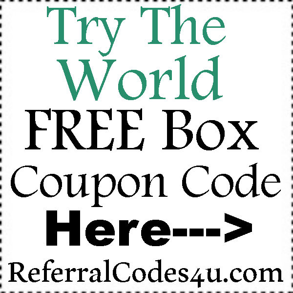 TryTheWorld FREE Trial 2016-2017, Try the World Refer A Friend, TrytheWorld.com Coupons June, July, August, September