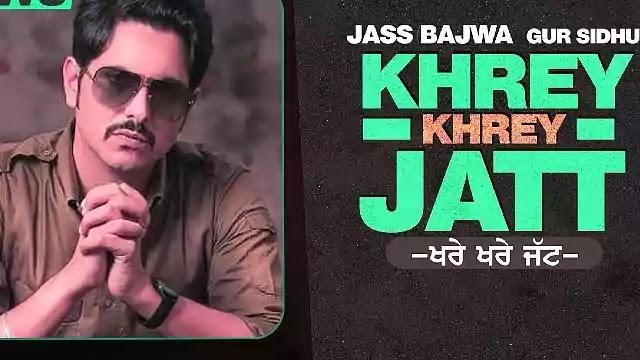 Khrey-Khrey-Jatt-Lyrics-Jass-Bajwa