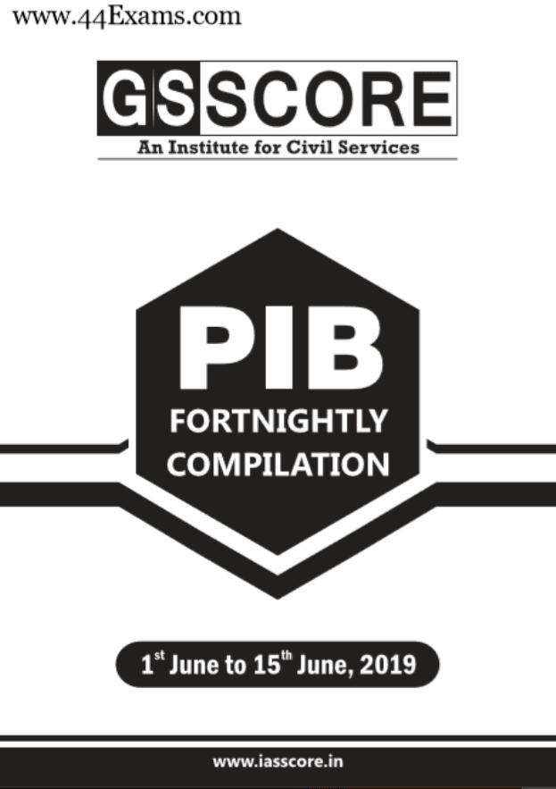 GS Score Current Affairs June 2019 (1 to 15 June) : For UPSC Exam PDF Book