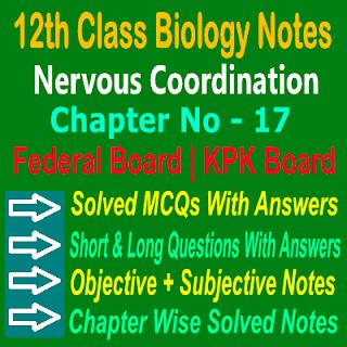 Solved Federal Board Punjab Board Notes Nervous Coordination Biology
