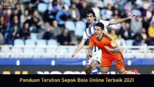 Panduan Taruhan Sepak Bola Online Terbaik 2021