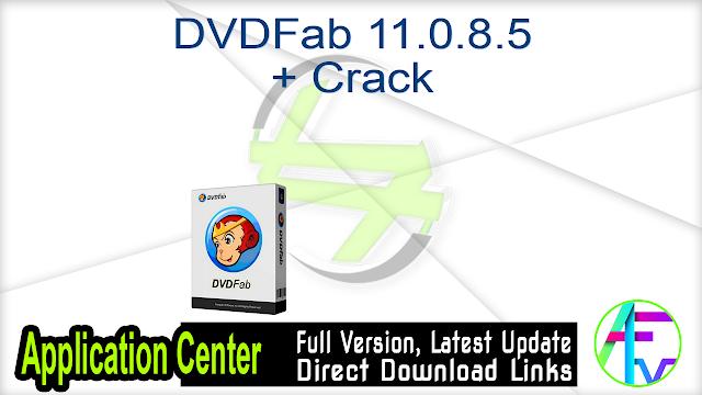 DVDFab 11.0.8.5 + Crack