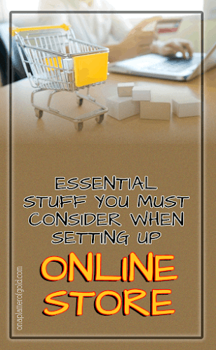 Setting Up An Online Store? Here Are The Things You Might Have Forgotten
