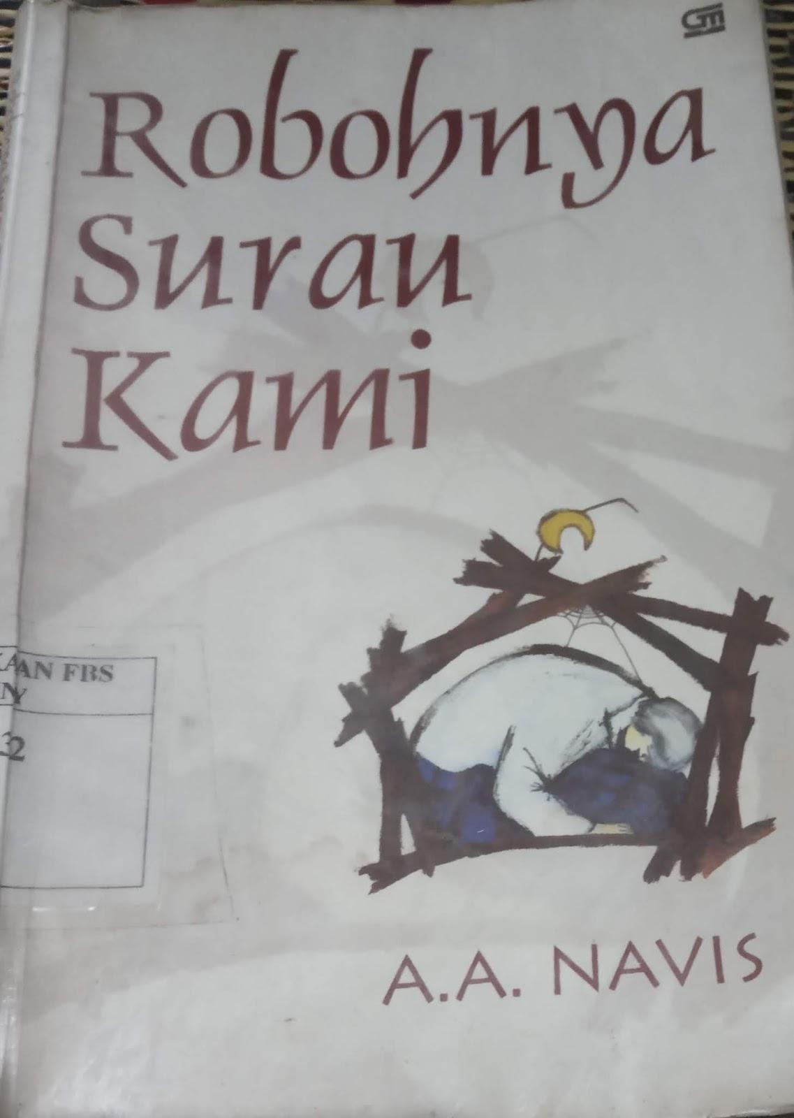 Ringkasan Buku Robohnya Surau Kami Our Stories Is Begin