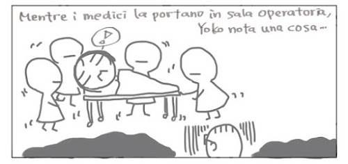 Mentre i medici la portano in sala operatoria, Yoko nota una cosa...