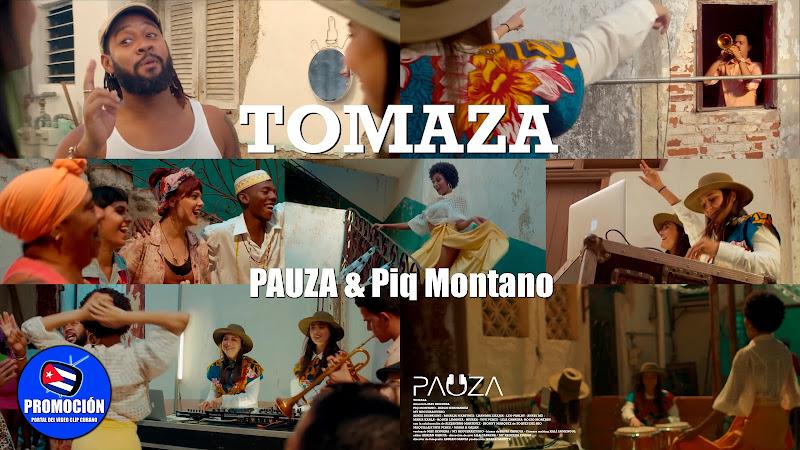 PAUZA & Piq Montano - ¨Tomaza¨ - Videoclip - Directora: May Reguera. Portal Del Vídeo Clip Cubano. Música cubana. Rumba. Dj. Electrónica. Cuba.