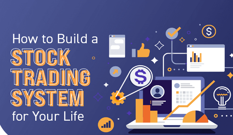 Build a Stock Trading System for Your Life! #infographic