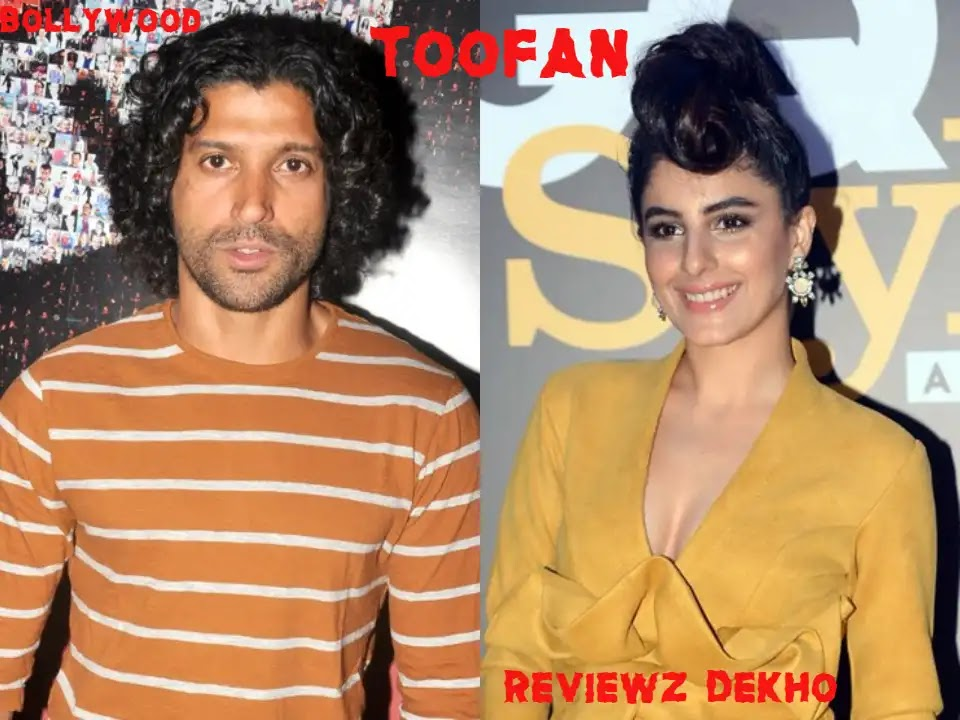 Toofan 2020, Bollywood Movie Story, Cast, Trailer & Review | Reviewz Dekho