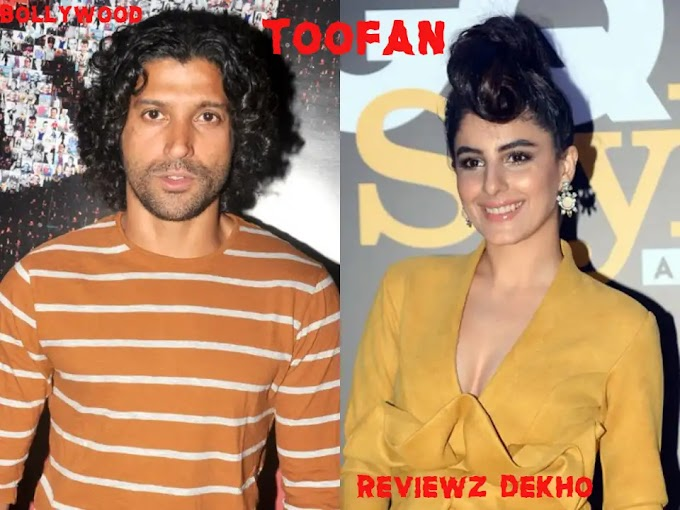 Toofan 2020, Bollywood Movie Story, Cast, Trailer & Review | Reviewz Dekho