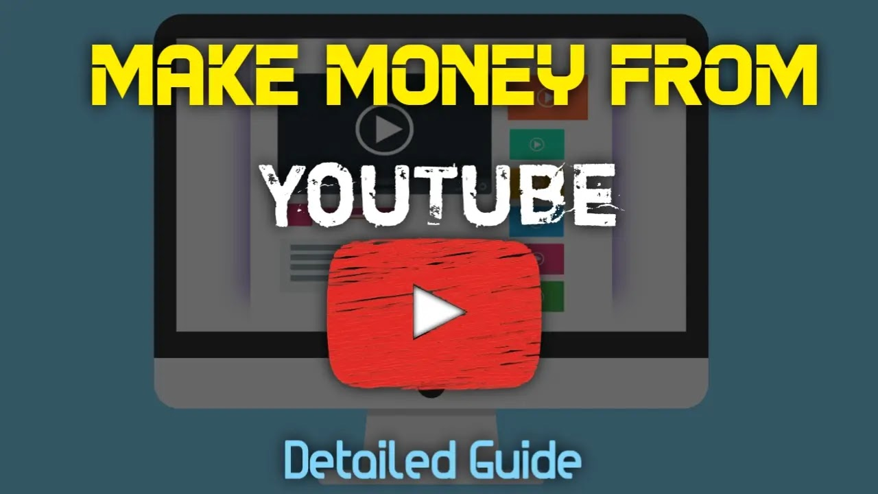 Make Money From YouTube Channel | Detailed Guide