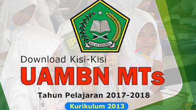 Kisi-Kisi UAMBN MTs Kurikulum 2013 Tahun Pelajaran 2017-2018