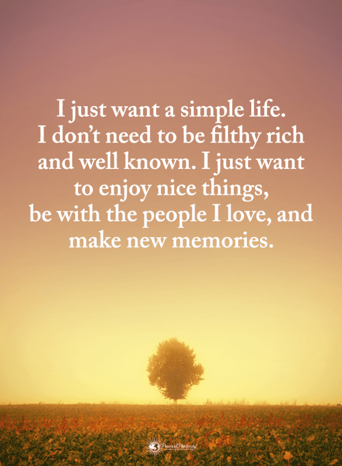 Simple Life Quotes, Quotes,