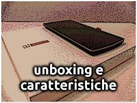 Unboxing e Caratteristiche