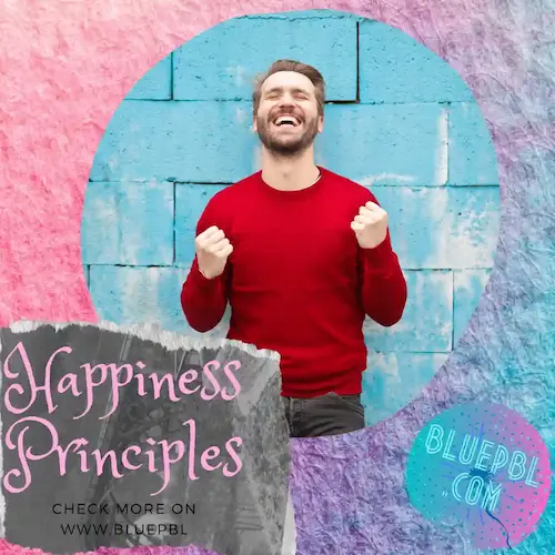 سر السعادة في الحياة (مبادئ السعادة) - تعرف على مفاتيح السعادة التي تبحث عنها