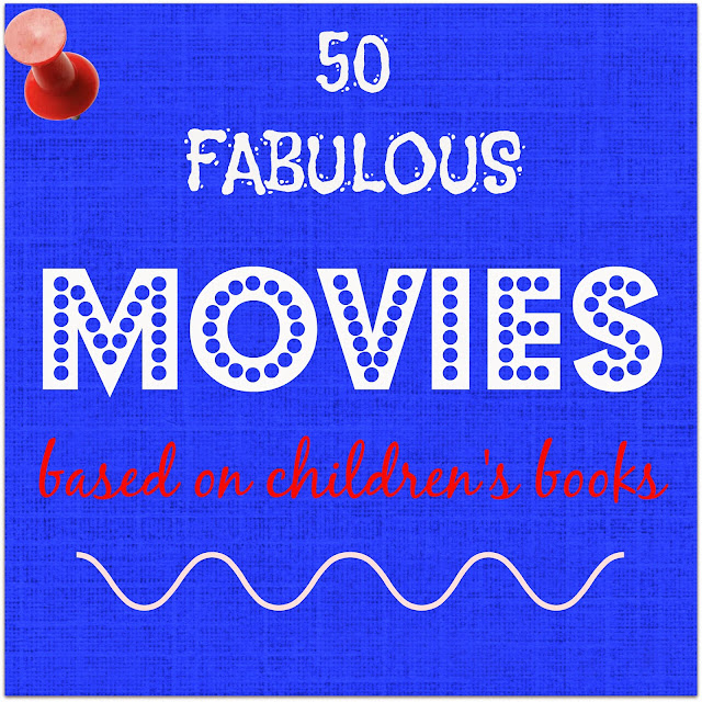50 fabulous movies based on children's books
