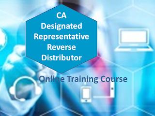 California Designated Representative Reverse Distributor training program