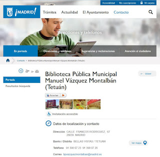 http://www.madrid.es/portales/munimadrid/es/Inicio/Ayuntamiento/Cultura-y-Ocio/Bibliotecas-Publicas-Municipales/Biblioteca-Publica-Municipal-Manuel-Vazquez-Montalban-%28Tetuan%29?vgnextfmt=especial1&vgnextoid=b5ca89e2c9e5d010VgnVCM1000000b205a0aRCRD&vgnextchannel=f60c2cd44f465110VgnVCM1000000b205a0aRCRD