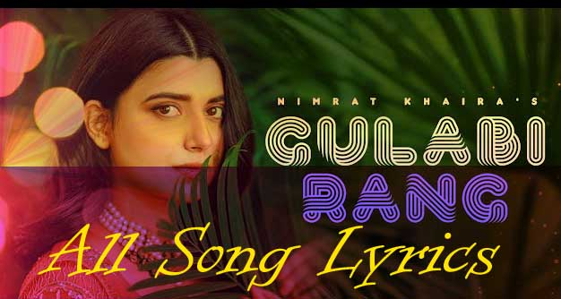 Gulabi Rang Song By Nimrat Khaira Lyrics