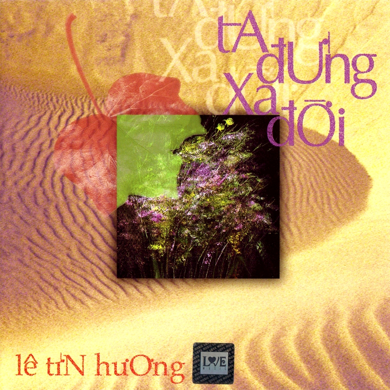 Hương Nhạc CD - NS Lê Tín Hương - Ta Đừng Xa Đời (NRG)