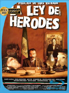 La ley de Herodes (1999) HD [1080p] Latino [GoogleDrive] PGD