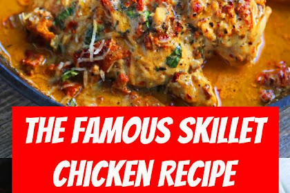 The Famous Skillet Chicken Recipe #chicken #skilletchicken #marrymechicken #30minutemeal #30minutemeals